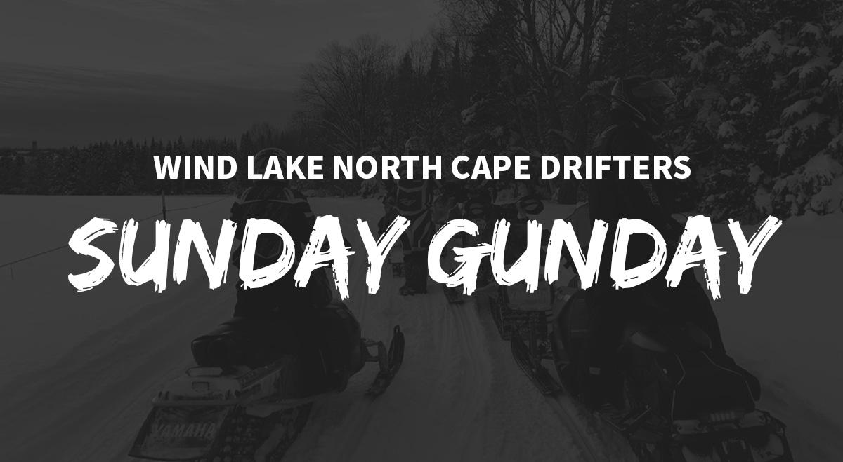 Sunday Gunday | Wind Lake North Cape Drifters